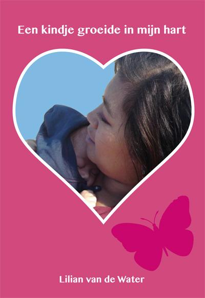 Een kindje groeide in mijn hart