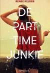De Part-time Junkie