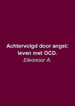 Achtervolgd door angst: leven met OCD