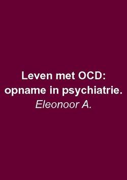 Leven met OCD: opname in de psychiatrie