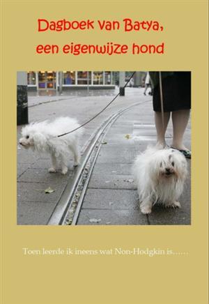 Dagboek van Batya: een eigenwijze hond