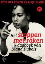 Het stoppen met roken dagboek van Diana Dubois. De methode Dubois.