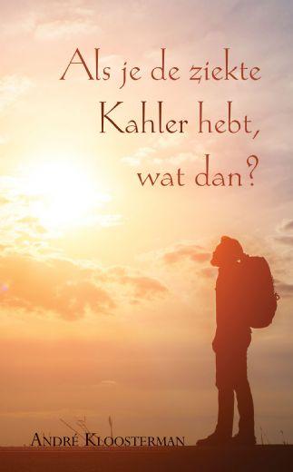 Als je de ziekte van Kahler hebt, wat dan?