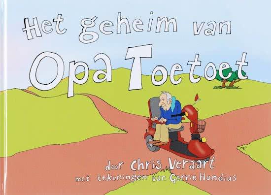 Het geheim van opa Toetoet en Opa Toetoet raakt de kluts kwijt