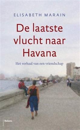 De laatste vlucht naar Havanna