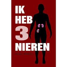 Ik heb drie nieren