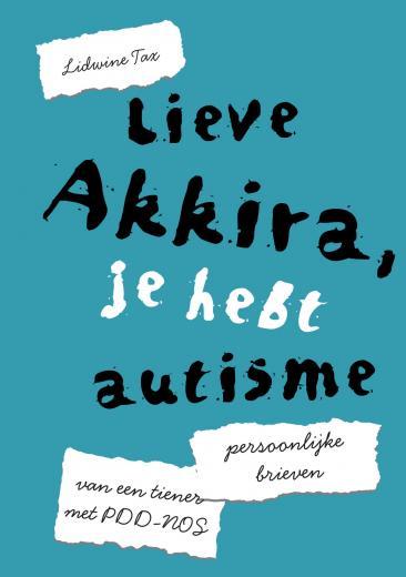 Lieve Akkira, je hebt autisme
