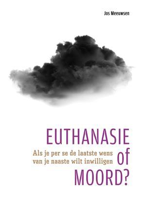 Euthanasie of moord?