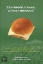 Een broodje kaas… zonder broodje!