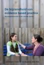 De bijziendheid van evidence based practice