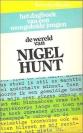 De wereld van Nigel Hunt