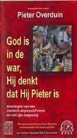 God is in de war Hij denkt dat hij Pieter is