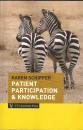 Patient participation & knowledge
