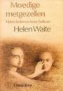 Moedige  metgezellen: Helen Keller en Anne Sullivan
